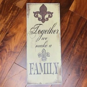 """NWT """"Together we make a FAMILY"""". Wall art"""